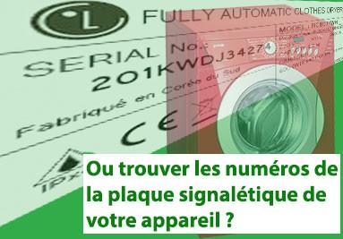 Recherche des numéros de la plaque signalétique des appareils ménager.